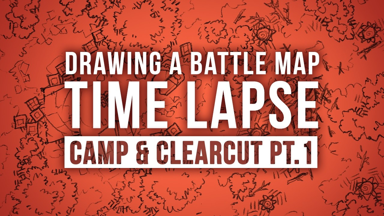 Drawing a Battle Map Time-Lapse Camp & Clearcut Pt.1