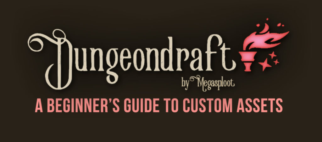 Beginners Guide to Dungeondraft Custom Assets - Banner