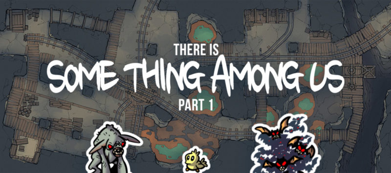 There is Some Thing Among Us, Part 1 - Banner preview 3